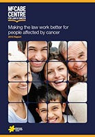 1st Making the Law Work Better for People Affected by Cancer report published