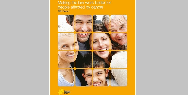 Making the law work better for people affected by cancer: 2014 Report